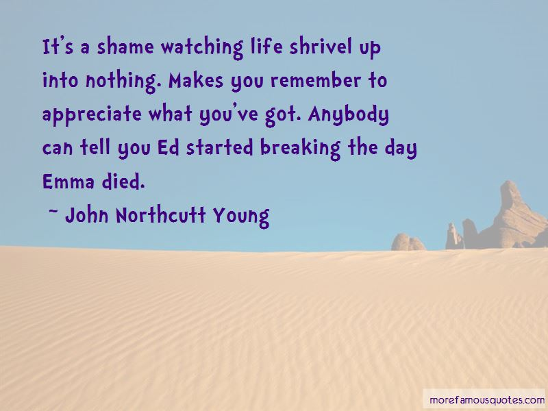 John Northcutt Young Quotes Pictures 2
