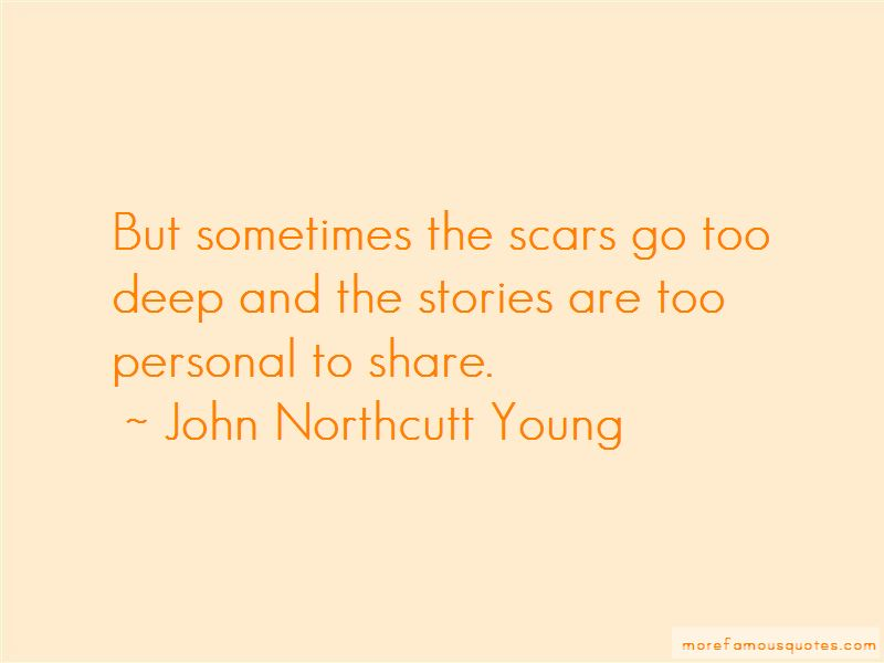 John Northcutt Young Quotes Pictures 3