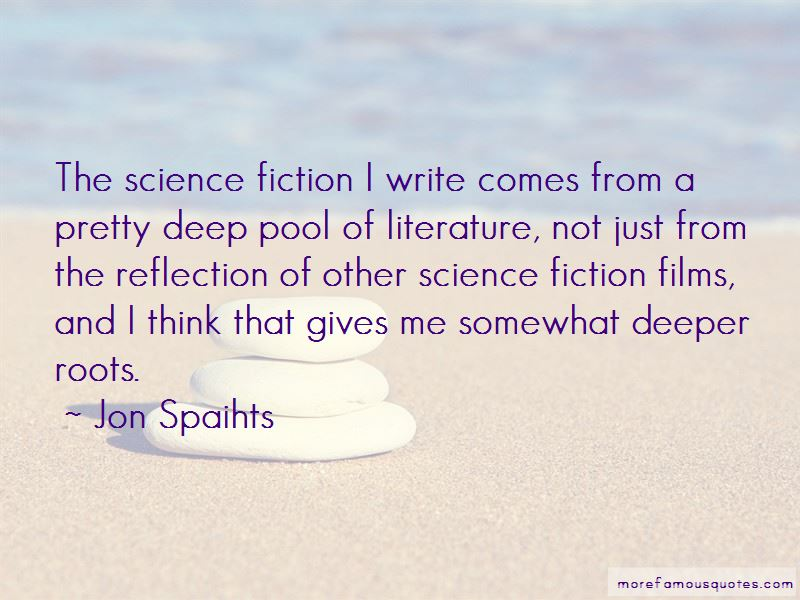 Jon Spaihts Quotes