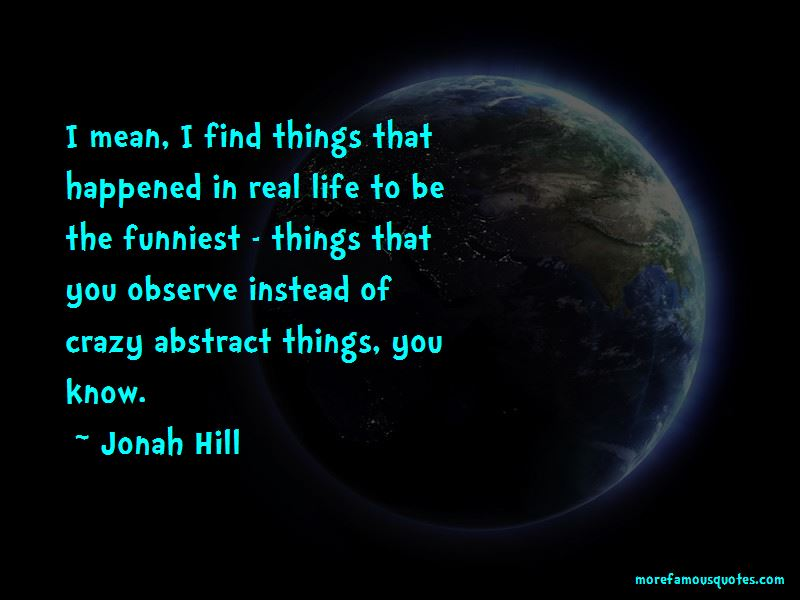 Jonah Hill Quotes Pictures 4