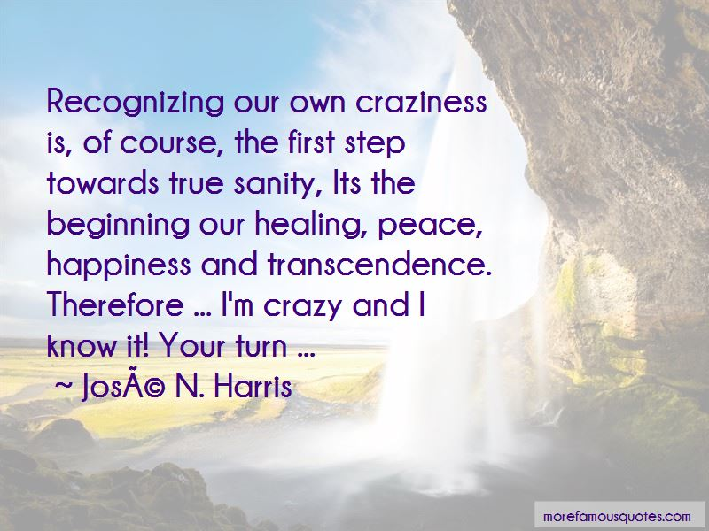 Jose N. Harris Quotes Pictures 4