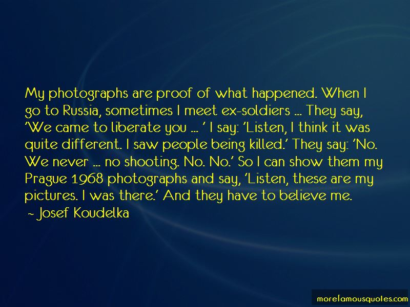 Josef Koudelka Quotes Pictures 3