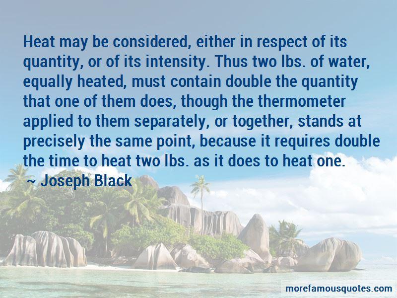 Joseph Black Quotes Pictures 2