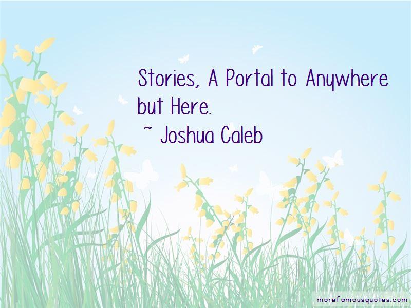 Joshua Caleb Quotes