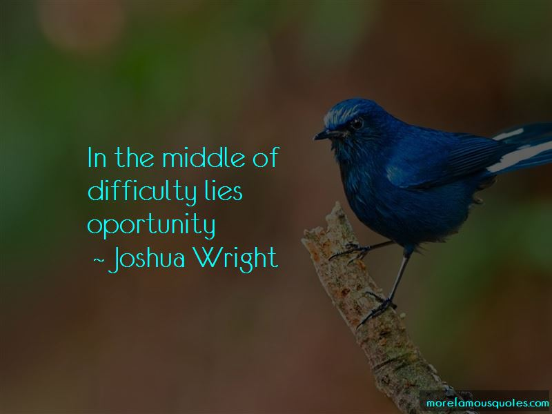 Joshua Wright Quotes Pictures 2