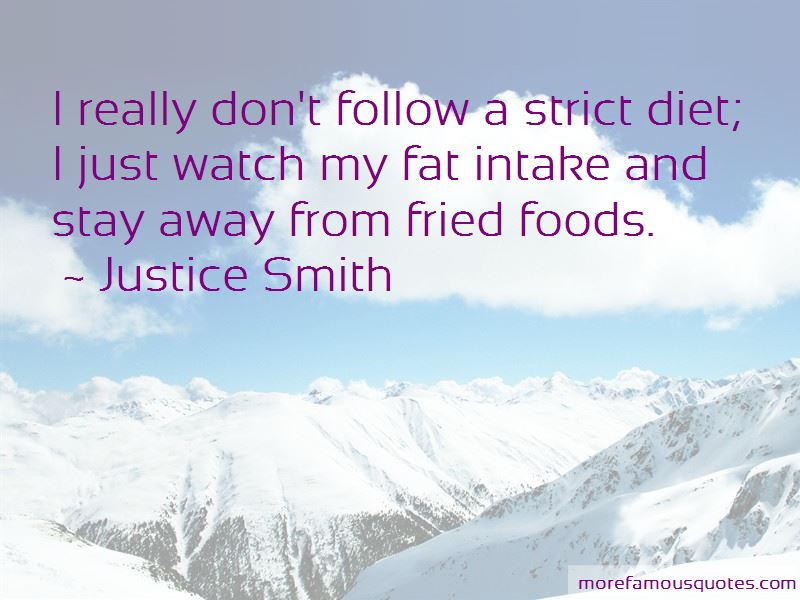 Justice Smith Quotes Pictures 3