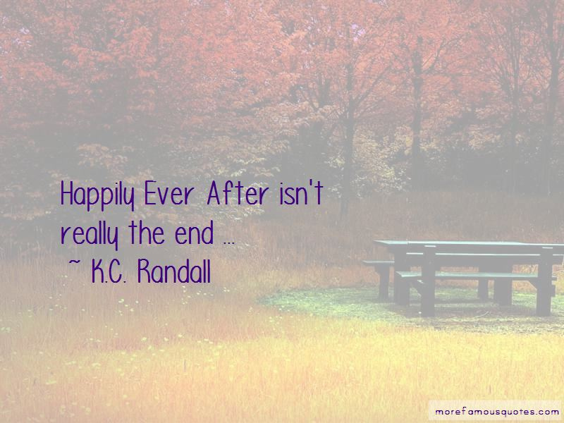 K.C. Randall Quotes Pictures 3
