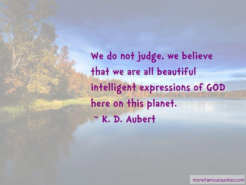 K. D. Aubert Quotes