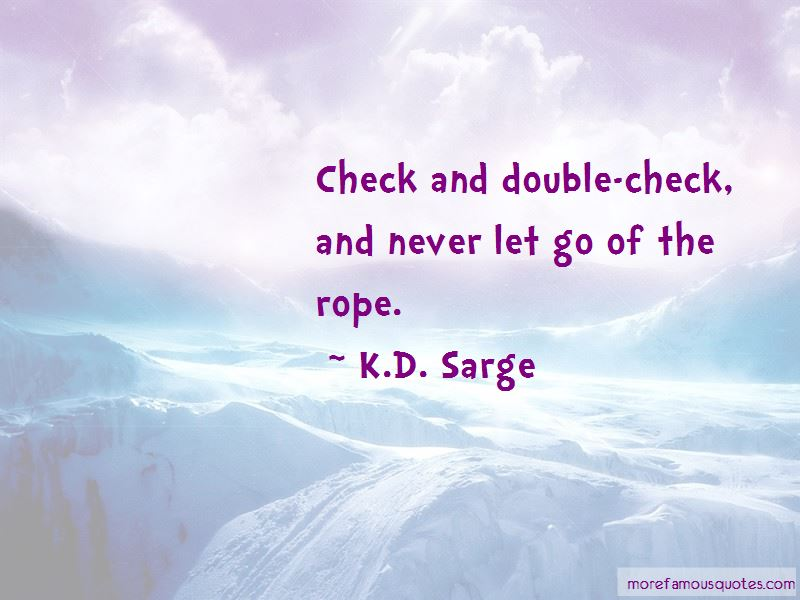 K.D. Sarge Quotes Pictures 4