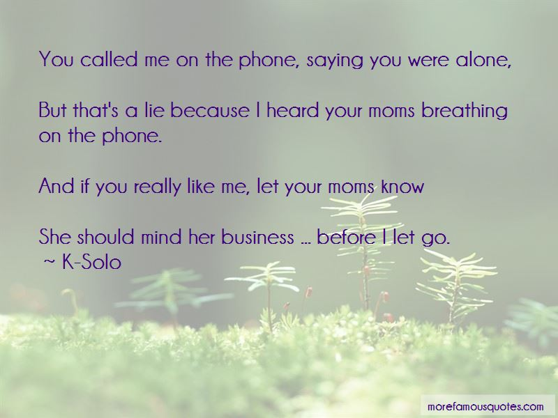 K-Solo Quotes Pictures 2