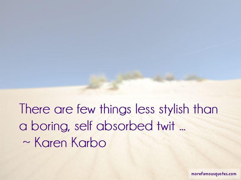 Karen Karbo Quotes