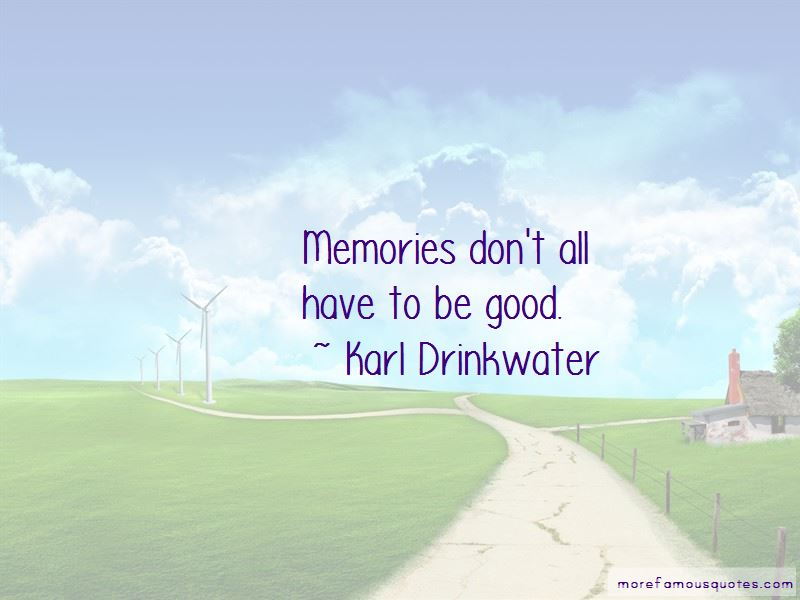 Karl Drinkwater Quotes Pictures 3
