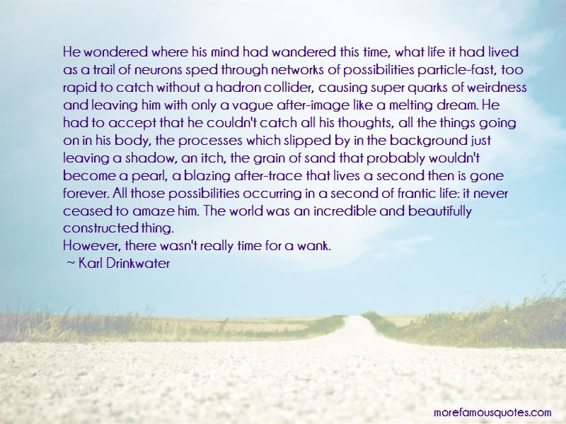 Karl Drinkwater Quotes
