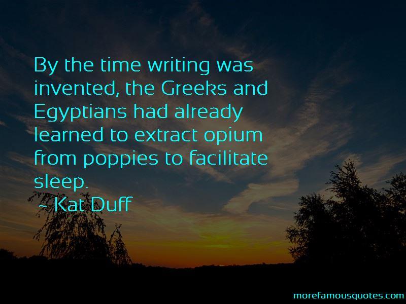 Kat Duff Quotes