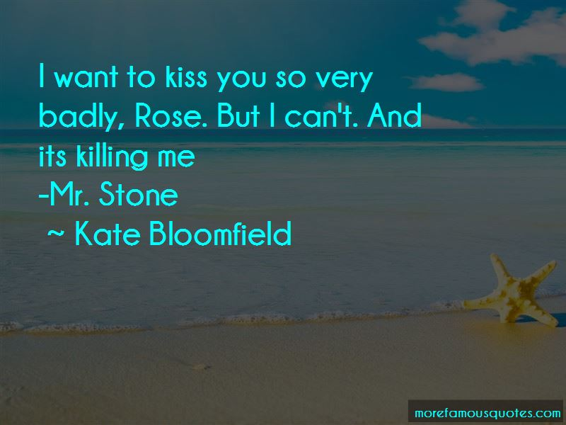 Kate Bloomfield Quotes