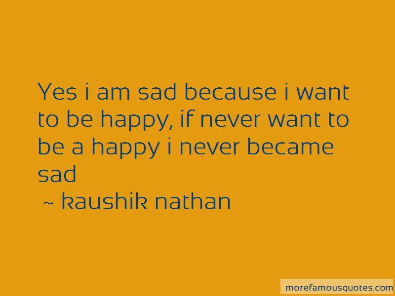Kaushik Nathan Quotes