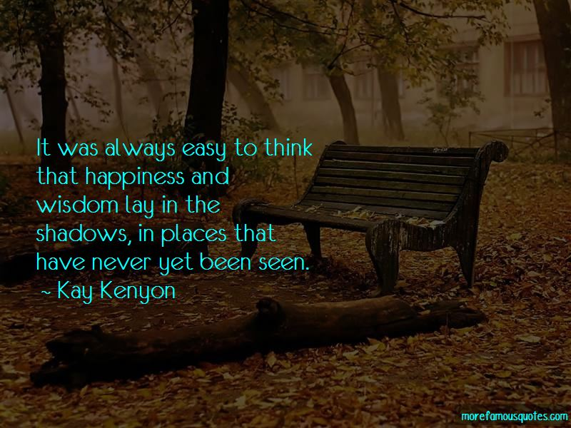 Kay Kenyon Quotes Pictures 2