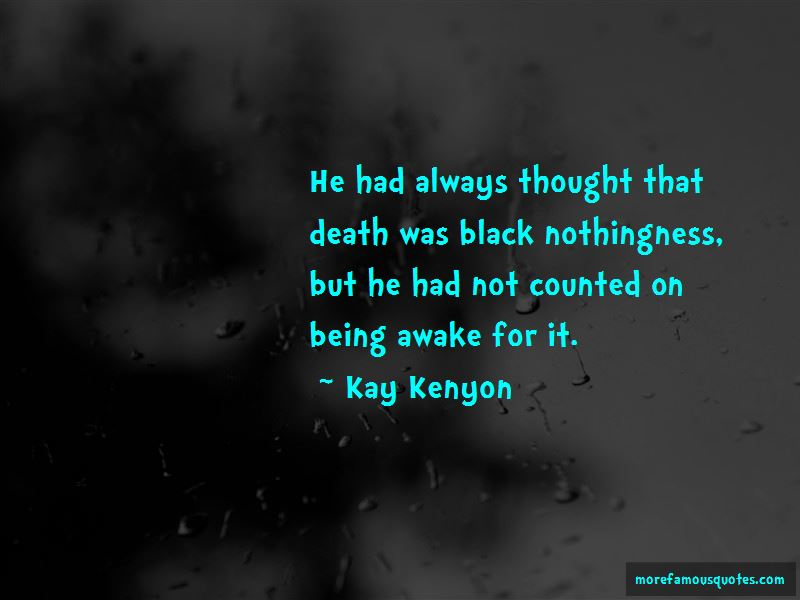 Kay Kenyon Quotes