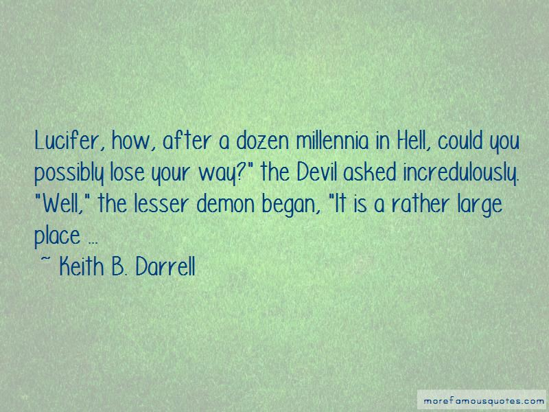 Keith B. Darrell Quotes