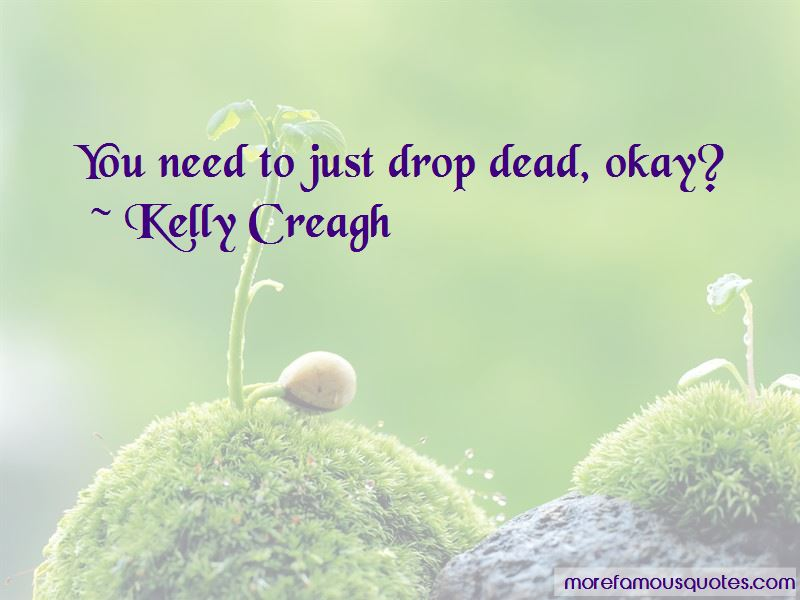 Kelly Creagh Quotes Pictures 4