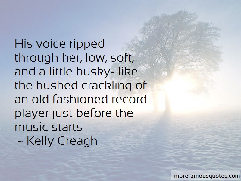 Kelly Creagh Quotes