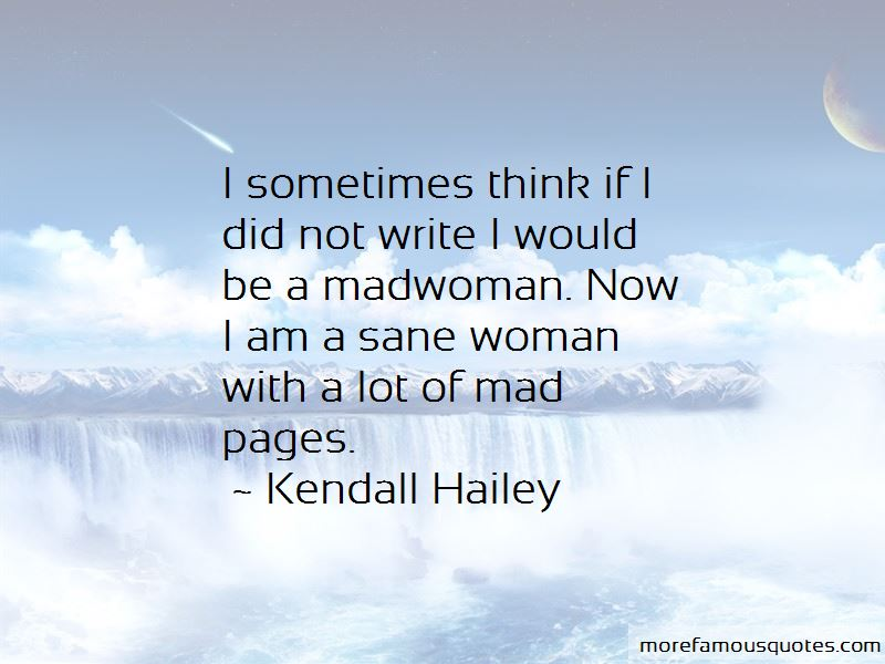 Kendall Hailey Quotes