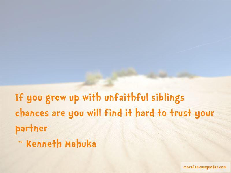 Kenneth Mahuka Quotes