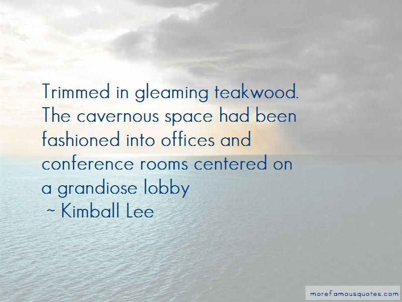 Kimball Lee Quotes Pictures 3