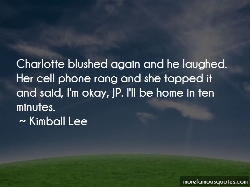 Kimball Lee Quotes Pictures 4