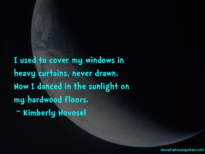 Kimberly Novosel Quotes Pictures 2