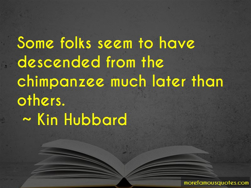 Kin Hubbard Quotes Pictures 4