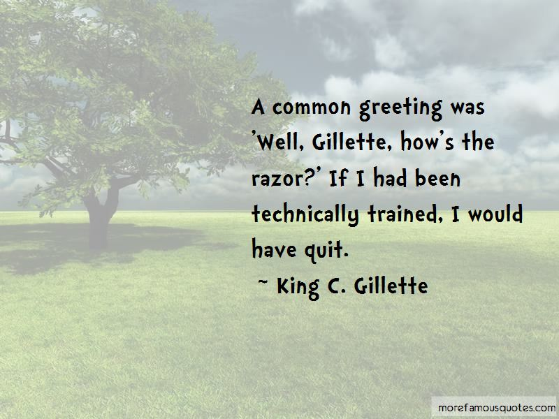 King C. Gillette Quotes