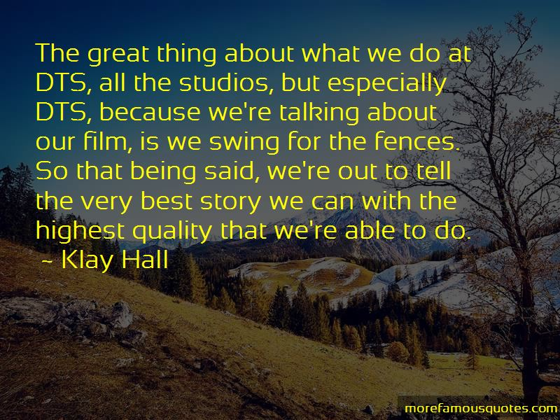 Klay Hall Quotes
