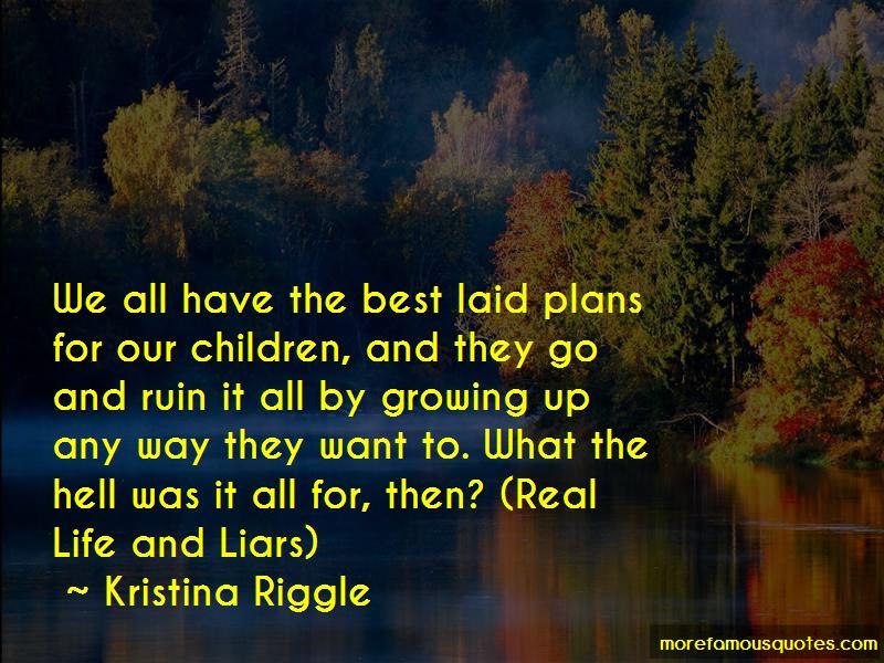 Kristina Riggle Quotes
