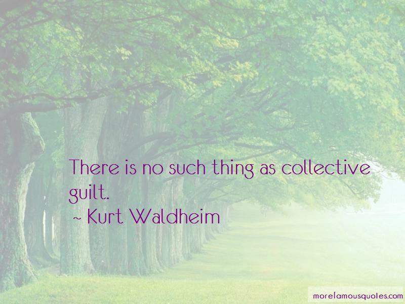 Kurt Waldheim Quotes Pictures 2