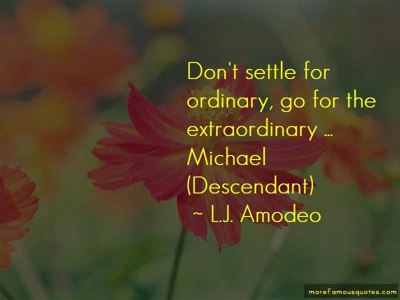 L.J. Amodeo Quotes