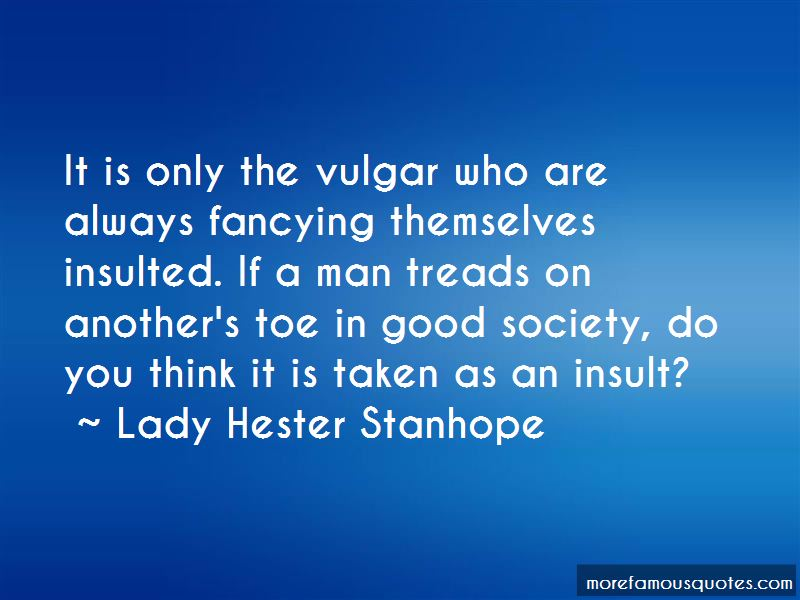 Lady Hester Stanhope Quotes