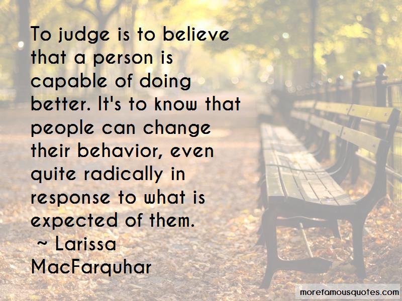 Larissa MacFarquhar Quotes