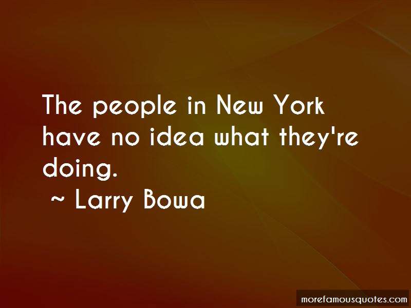 Larry Bowa Quotes Pictures 2