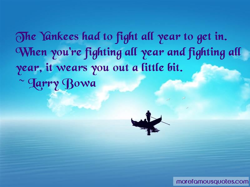 Larry Bowa Quotes Pictures 3