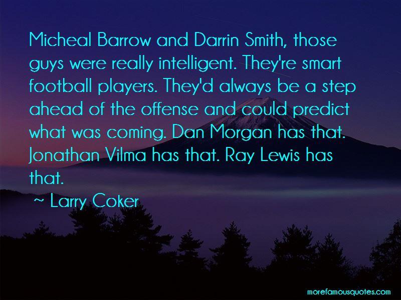 Larry Coker Quotes