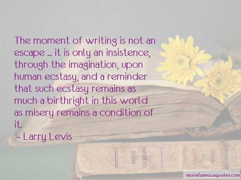 Larry Levis Quotes