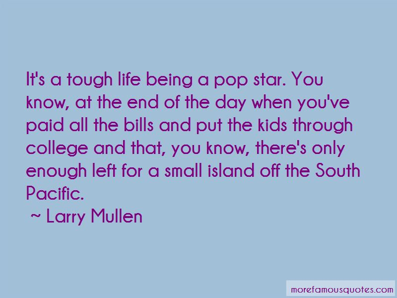 Larry Mullen Quotes Pictures 2