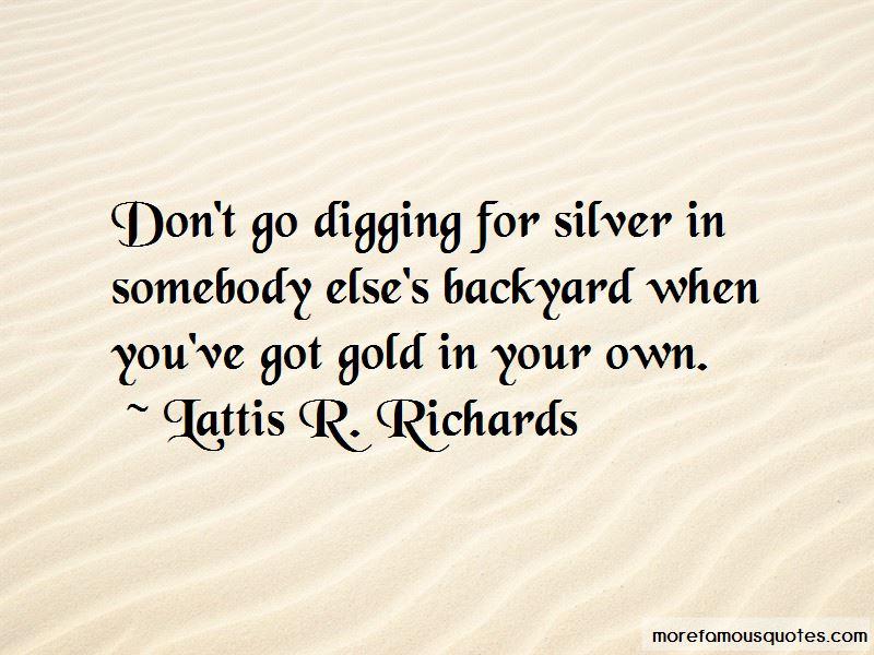 Lattis R. Richards Quotes