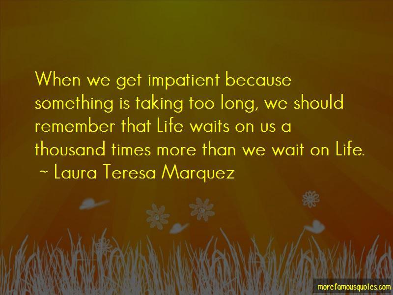 Laura Teresa Marquez Quotes Pictures 2