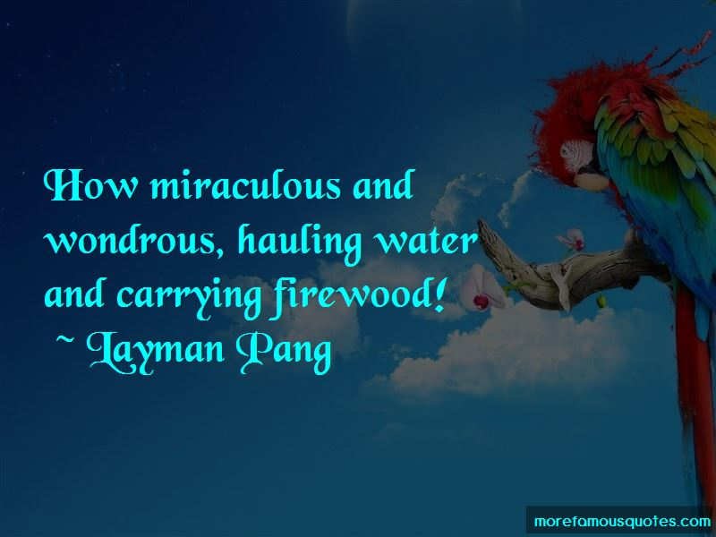 Layman Pang Quotes Pictures 3