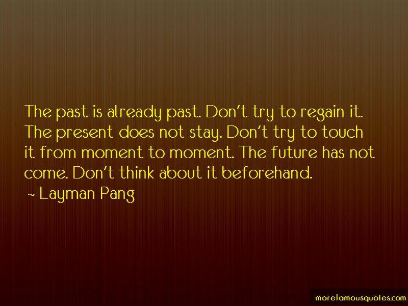 Layman Pang Quotes
