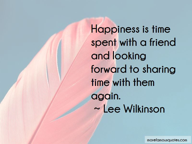 Lee Wilkinson Quotes Pictures 2