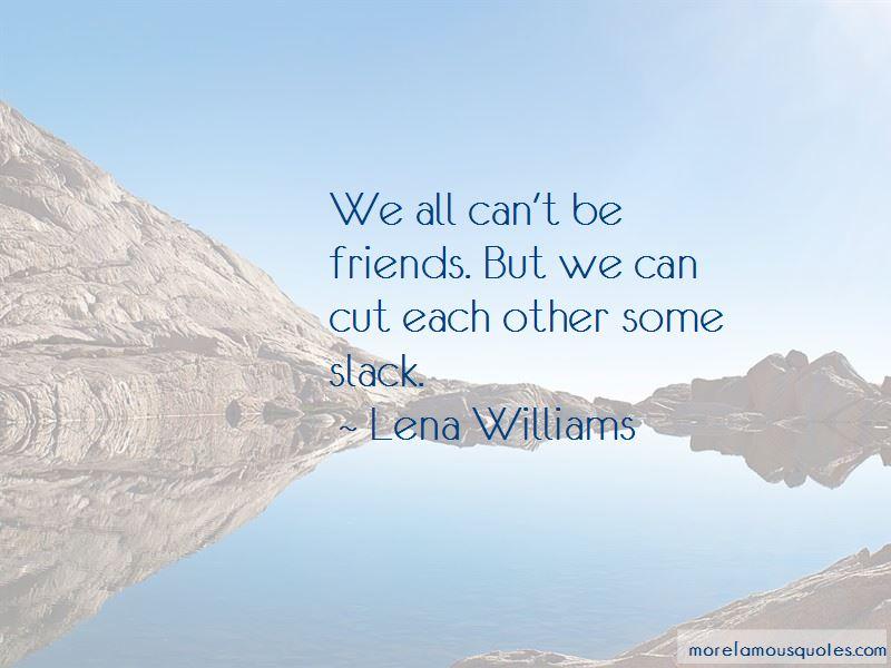 Lena Williams Quotes Pictures 2