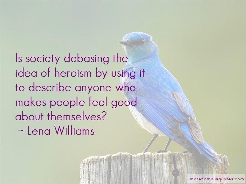 Lena Williams Quotes